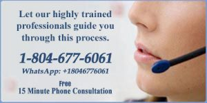 LET OUR HIGHLY TRAINED SPECIALIST GUIDE YOU THROUGH THIS PROCESS. CALL 1-804-677-6061 OR WHATSAPP: +18046776061.